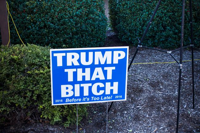 Trump that Bitch Yard Sign at Trump Rally