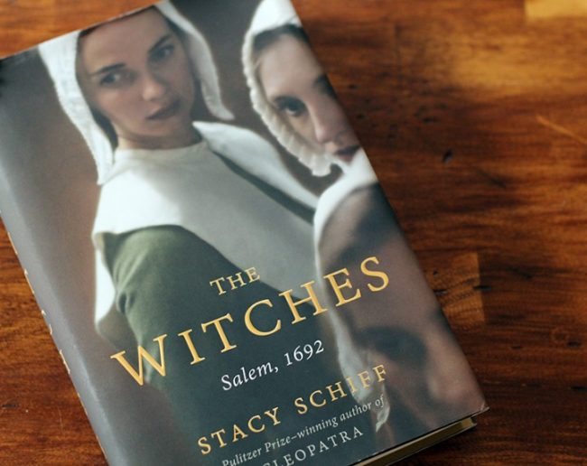 The definitive history of the Salem Witch Trials, written by Pulitzer Prize-winning biographer, Stacy Schiff. Photo Credit: New England Today Travel